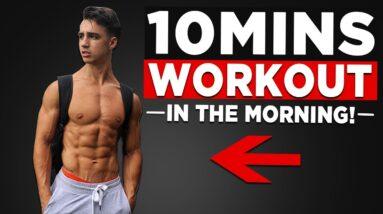 10 MIN MORNING WORKOUT (NO EQUIPMENT BODYWEIGHT WORKOUT!)