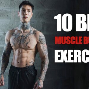 10 BEST Exercises To Build MUSCLE